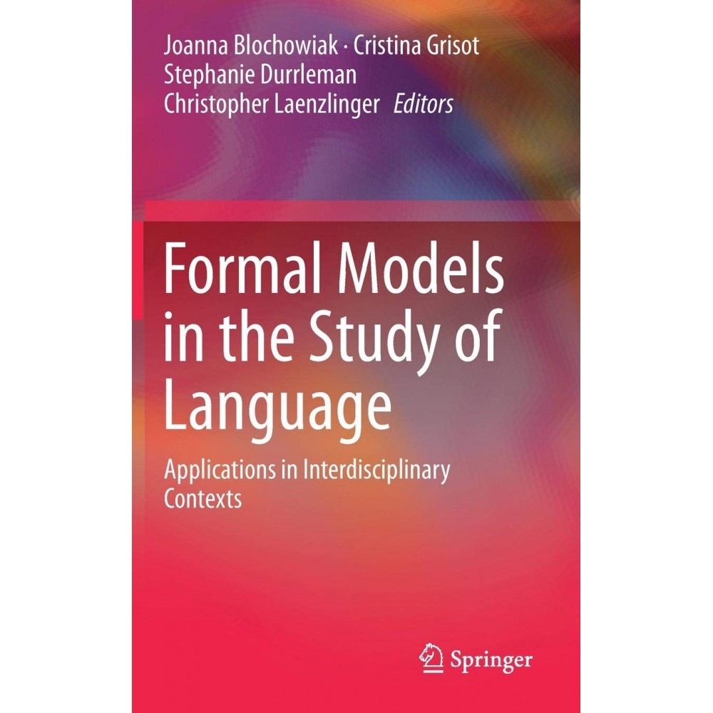 Formal Models in the Study of...