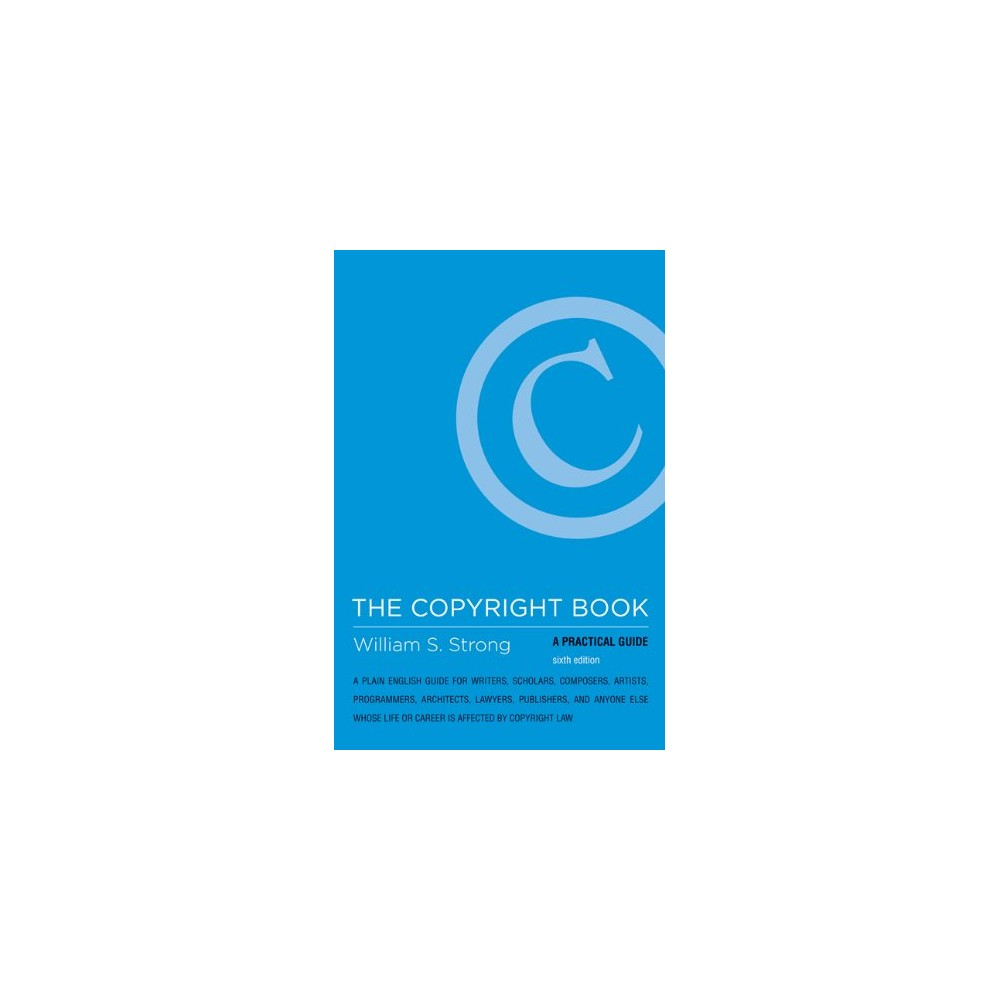 The Copyright Book - A Practical...