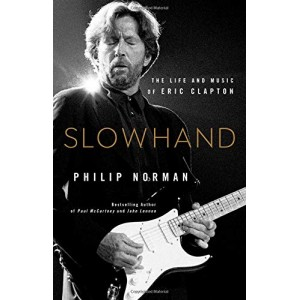 Slowhand: The Life and...