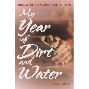 My Year of Dirt and Water:...