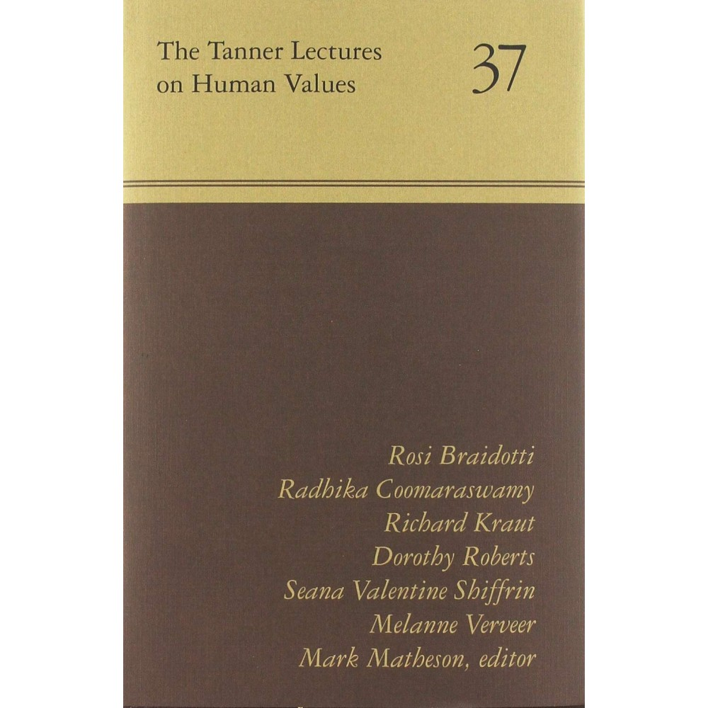 The Tanner Lectures on Human Values 37