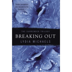Breaking Out (The Surrender...