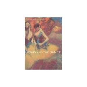Degas and the Dance: