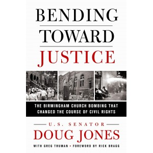 Bending Toward Justice: The...