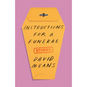 Instructions for a Funeral:...